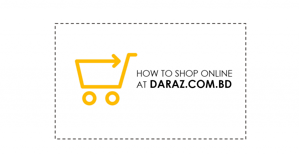 how to shop online at daraz.com.bd