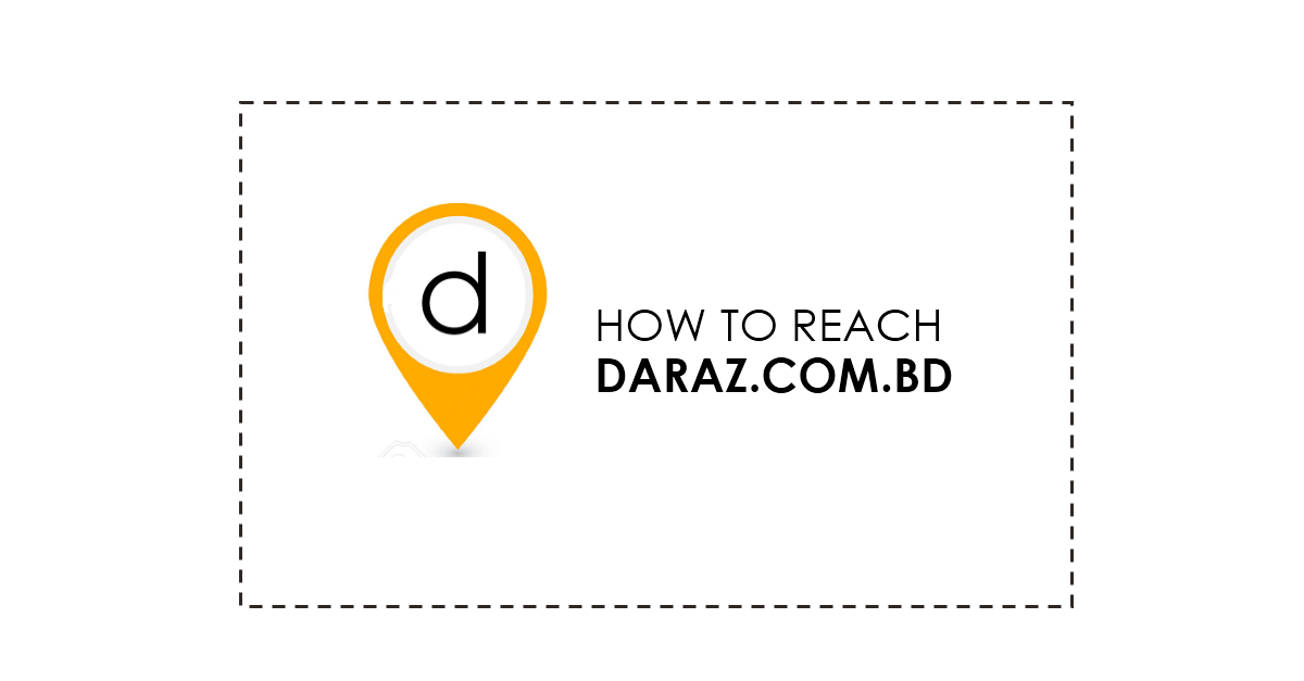 how to reach daraz.com.bd