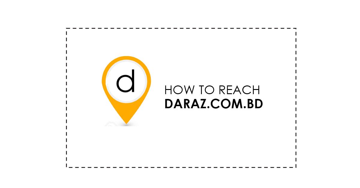 how to reach daraz.com.bd