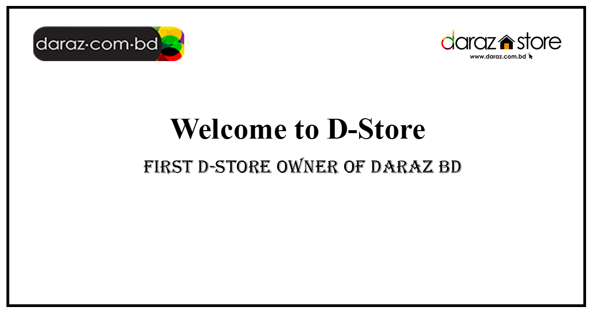 Daraz BD Launches dStore