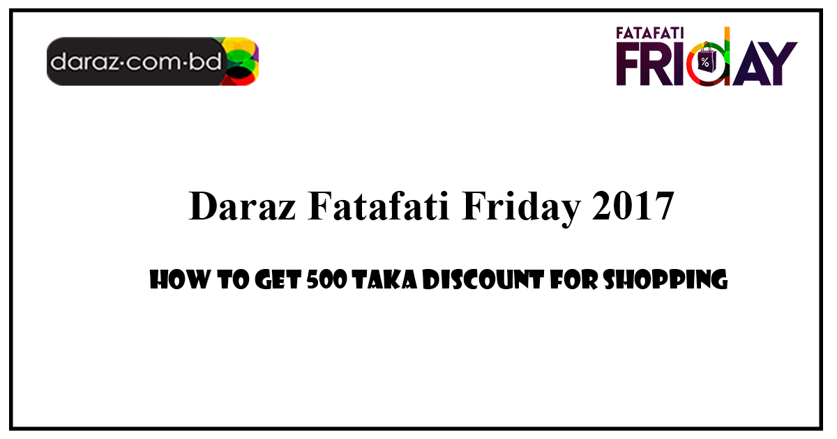How to get ৳500 discount with QR Code during Fatafati Friday?