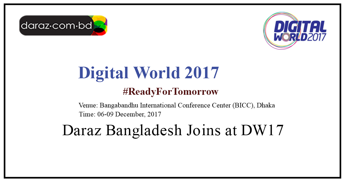 Daraz BD exhibition at Digital World 2017