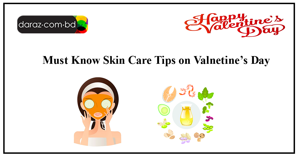 best skin care tips for valentines day