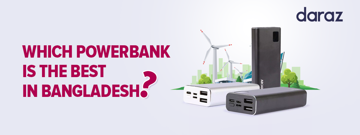 buy best power banks from daraz.com.bd