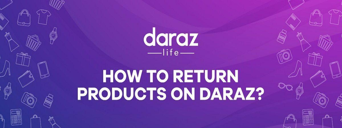 easily return products on daraz.com.bd