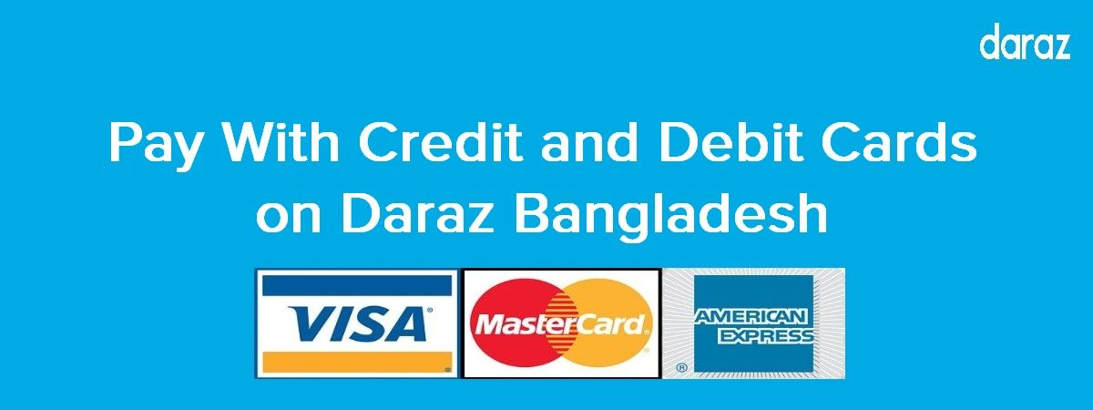 pay with debit or credit card on daraz bd