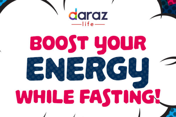 BOOST-YOUR-ENERYGY-DURING-RAMADAN-daraz.com.bd