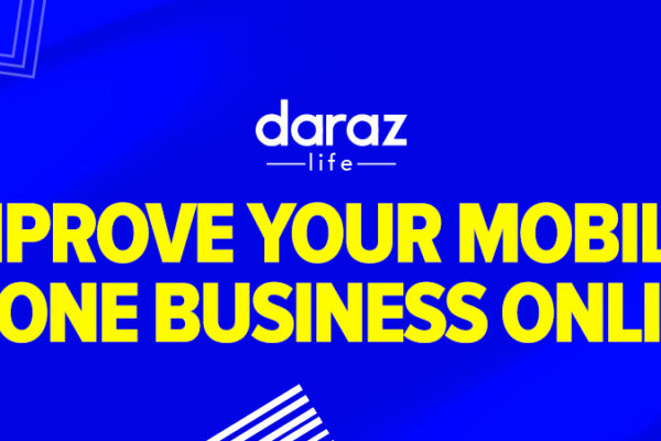 Improve Your Mobile Phone Business Online-daraz.com.bd