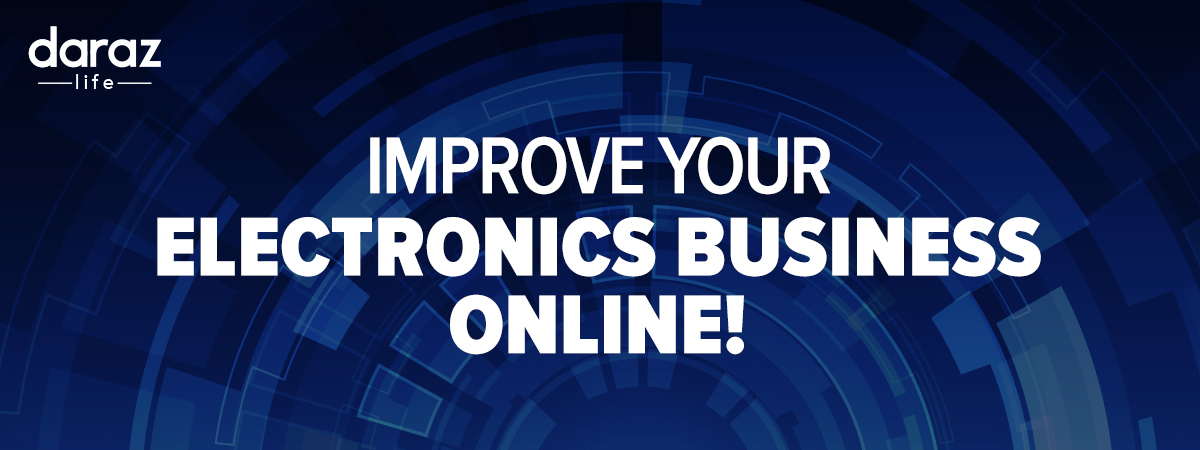 Tips to Boost Online Electronics Business
