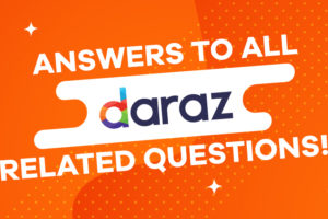 all you need to know about daraz shopping