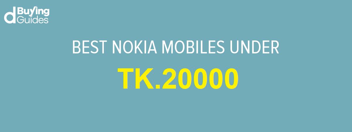 nokia mobile under 20000 bdt
