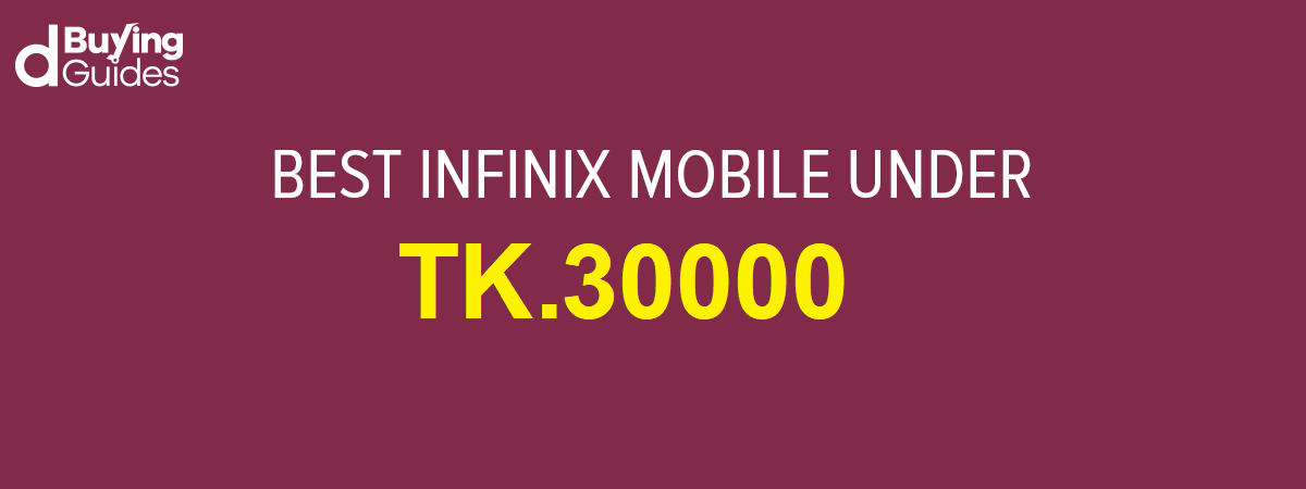 infinix mobile under 30000 bdt
