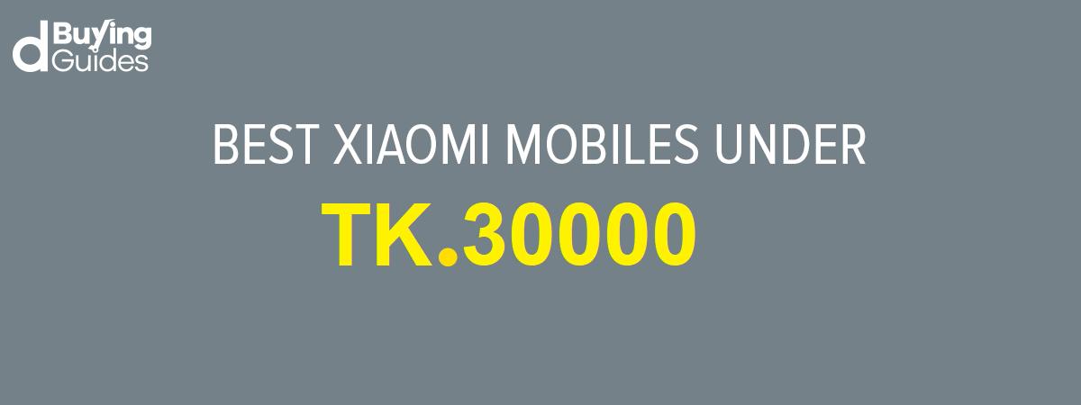xiaomi mobiles under 30000 bdt