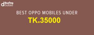 oppo smartphones under 35000 bdt