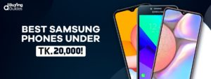 top Samsung mobile under 20000 BDT
