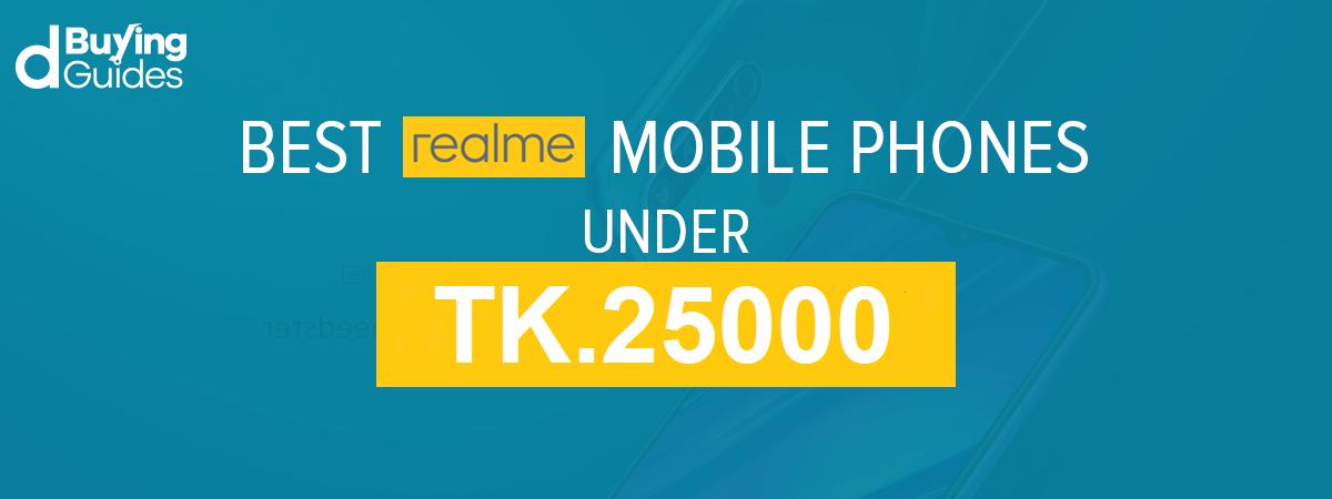 realme smartphones under 25000 bdt