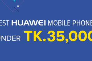 huawei mobile under 35000 Taka banner