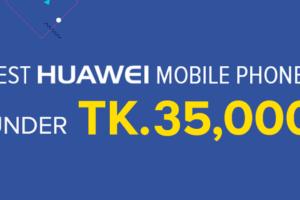 huawei mobile under 35000 Taka banner