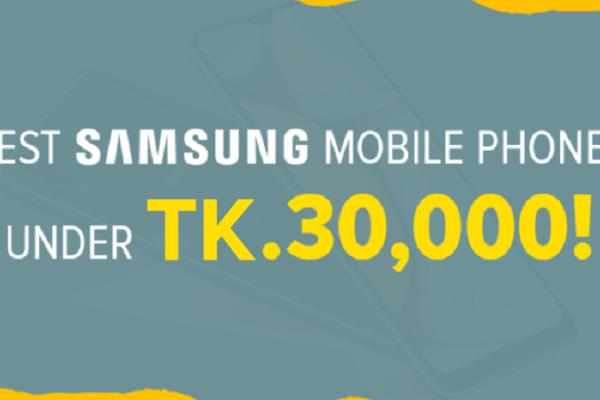samsung mobiles under 30k taka