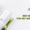 moisturizer for oily skin in bangladesh