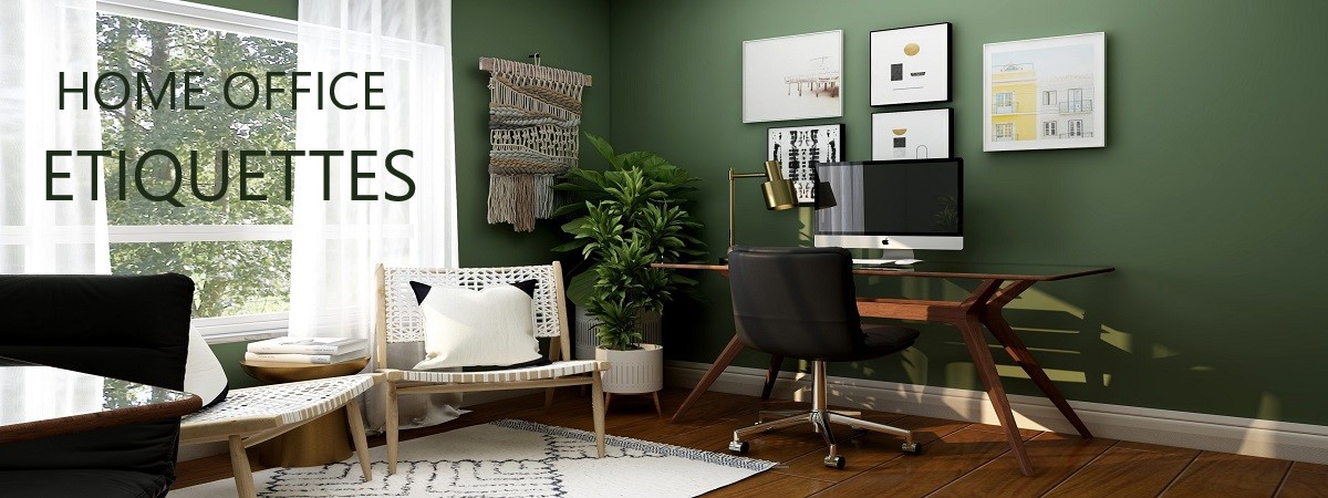 home office etiquettes and manners