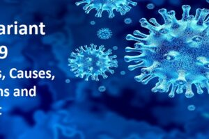 symptoms, causes, precautions and treatments of delta variant covid-19
